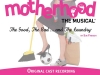 Motherhood The Musical - Cast Album